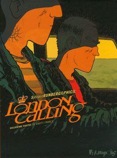 Runberg & Phicil : London Calling .2 - Ed. Futuropolis