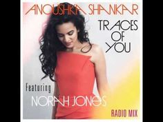 Anoushka Shankar - Traces of You feat. Norah Jones (DL) - YouTube