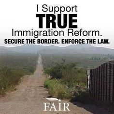 SOUNDS FAIR...and let's continue to build the 700 mile southern border fence that was signed into law since only 36 miles have been completed.  {This shows us  laws are not always carried out!}