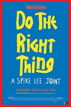 Do the Right Thing (1989) Spike Lee  A****
