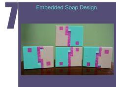 embedded soap designs