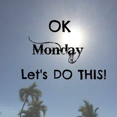 Monday! I am a Monday LOVER! Its a fresh start, a new week, a day that I use to set my self up for the rest of the week!
