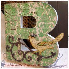Letra B decorada,,, encuentro en Logroño con amigas | Hacer bricolaje es facilisimo.com