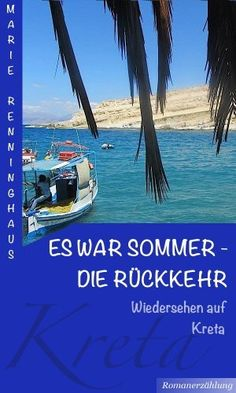 Wieder einmal so weit: Amazon Bestseller-Rang:  Nr. 1 in Kindle-Shop > eBooks > Reise & Abenteuer > Reiseführer nach Ländern > Europa > Griechenland Ich freu mich :) ES WAR SOMMER - DIE RÜCKKEHR: Wiedersehen auf Kreta von Marie Renninghaus, http://www.amazon.de/dp/B00K4KWFAY/ref=cm_sw_r_pi_dp_.WC7tb1GRMPWC
