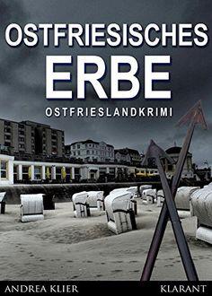 Buchvorstellung: Ostfriesisches Erbe - Andrea Klier http://www.mordsbuch.net/2016/09/08/buchvorstellung-ostfriesisches-erbe-andrea-klier/