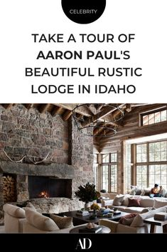 When Breaking Bad's Aaron Paul and his family need to get away from the city life of Los Angeles, they retreat to this riverside country home in Idaho. Take a tour of the actor's rustic yet modern lodge. #rural #wood #shiplap #cabin #logs #hollywood #JessePinkman #tv #television #Albuquerque #NewMexico #forest #woods #snow #winter #seasonal #warm #cozy #chandelier #antlers #fireplace #mantel #windows #clerestory #baywindows #sofa #couch #sectional #coffeetable #stone #firewood #beams #ceiling