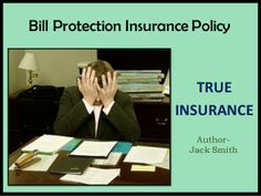 Bill protection Insurance helps you When you are not able to work and not able to pay your monthly bills, Bill Protection Insurance policy will help your by paying your due bills.  Details- http://www.trueinsurance.com.au/bill-protection-insurance/