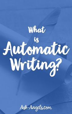 What is Automatic Writing?