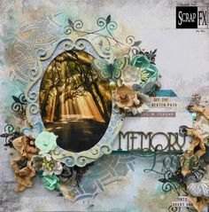 BEC GENET - My Scrappin Spot: Memory Lane Layout and Card for Scrap FX