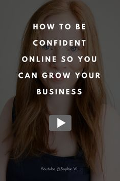 How to be Confident Online so You can Grow Your Business - Are you suffering from imposter syndrome? Want to know how to be confident in your online business? Here are some tips on how to become more confident online. entrepreneur, entrepreneur tips, business tips, solopreneur #sophievl #entrepreneur #biztips #entrepreneurtips, #solopreneur