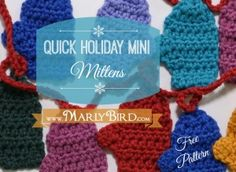 Quick Holiday Mini Mitten Garland FREE PATTERN at www.MarlyBird.com