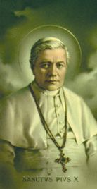 St. Pius X, Roman Catholic Priest and became the two hundred fifty-ninth Pope, Feastday Aug. 21