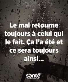 les plus beaux proverbes Description The evil always returns to the one who does it. Best Quotes, Love Quotes, Inspirational Quotes, Words Quotes, Sayings, Proverbs Quotes, Quote Citation, French Quotes, Some Words
