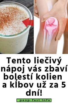 Tento liečivý nápoj vás zbaví bolestí kolien a kĺbov už za 5 dní!