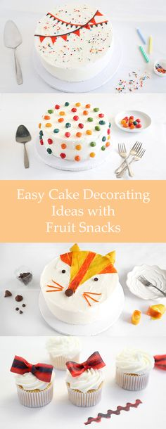 Put those fruit snacks in your cupboard to good use and turn Fruit Roll-Ups into bunting and Fruit by the Foot into bows. | 28 Deceptively Easy Ways To Turn A Cake Into A Work Of Art