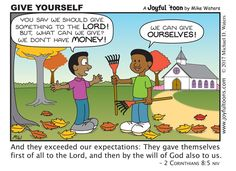Giving money to the Lord is good and proper, but what God really wants us to give is ourselves. Christian Women Quotes, Christian Comics, Christian Cartoons, Funny Christian Memes, Christian Humor, Christian Life, Bible Words, Bible Scriptures, Jesus Cartoon