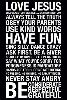 lots of family rules signs out there.  This is the one I'd like.