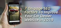 7 On-page SEO Factors to Improve Your Car Dealer Website in 2019