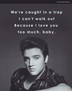 11 Romantic Elvis Presley Lyrics for Everyone Who Needs to Be Serenaded by a Love Song Song Lyric Quotes, Qoute, Song Lyrics, Because I Love You, Love You So Much, Elvis Presley Lyrics, Rip Dad, Elvis Quotes, Elvis Impersonator