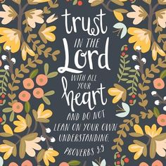 trust in the Lord Bible verses Bible Verses Quotes, Bible Scriptures, Powerful Scriptures, Encouragement, After Life, Favorite Bible Verses, Christen, God Is Good, Christian Quotes
