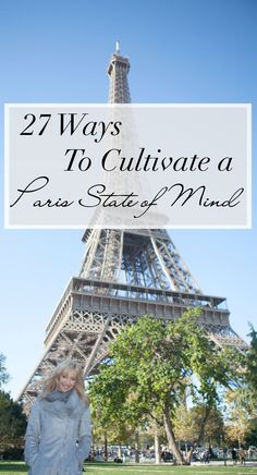 27 Ways to Cultivate a Paris State of Mind