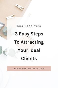 Struggling to attract your ideal client? Read this blog to learn how to start attracting your dream clients and turning them into paying clients. | Marketing Tips | Small Business | Entrepreneur | Clients | Ideal Client