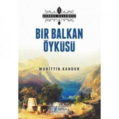 Bir Balkan Öyküsü   KAFDAV Yayıncılık İşletmesi
