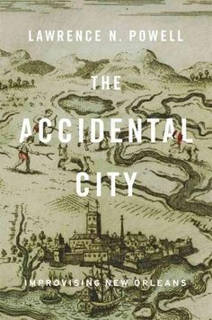 Chronicles the history of the city from its being contended over as swampland through Louisiana's statehood in 1812, discussing its motley identities as a French village, African market town, Spanish