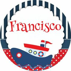 Souvenirs iman cumple nautico Francisco Nautical Photo Booth, Nautical Banner, Nautical Party, Sailor Party, Sailor Theme, Baby Shower Marinero, Happy Birthday Jesus, Baby Shawer, Mickey Birthday