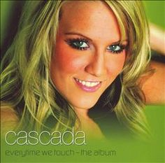 Listening to Cascada - Everytime We Touch on Torch Music. Now available in the Google Play store for free.