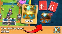 Clash Royale - 6th Clan Battle Chest opening