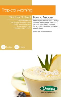 Delicious Summer Juice Recipe 2 - Tropical Morning - a great way to start your day with Omega Juicers!!