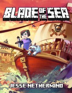 Blade of the Sea - An Unoffiical Minecraft Novel Excerpt