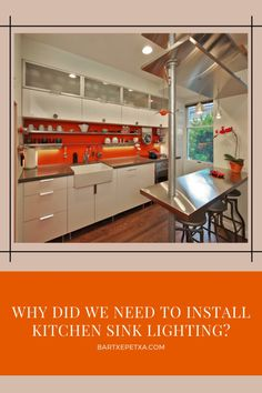 Why Did We Need to Install Kitchen Sink Lighting? Free Standing Kitchen Sink, Corner Sink Kitchen, Best Kitchen Sinks, Kitchen Sink Design, Kitchen Layout, Cool Kitchens, Kitchen Sink Lighting, Kitchen Lighting Design, Cabinets