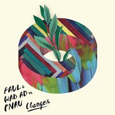 Changes-faul and Wad Ad