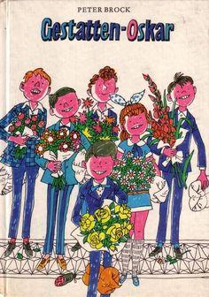 Gestatten - Oskar   31 Kinderbücher, die Du nur kennst, wenn Du aus dem Osten kommst