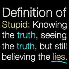 Young stupid and naive! You saw every bit of truth and yet still think things are going to be different. If you think he's being honest and faithful now you are sadly mistaken. People don't change over night. The Words, Stupid Quotes, Funny Quotes, Random Quotes, Quotes About Stupid People, Delusional Quotes, Jealous People Quotes, Delusional People, Depressing Quotes
