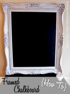 DIY Framed Chalkboard for kitchen!