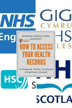 How To Access Your Medical (Health) Records in England, Wales, Scotland and Northern Ireland | Burning Nights CRPS Support