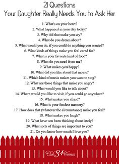 FREE Printable: 21 Questions Your Daughter Really Needs You to Ask Her - So how do you develop a close relationship with your daughter? How do you get to know her heart? FREE Printable: 21 Questions Your Daughter Needs You to Ask Her Up Girl, My Baby Girl, Parenting Advice, Kids And Parenting, Single Parenting, Parenting Quotes, Foster Parenting, Natural Parenting, Just In Case