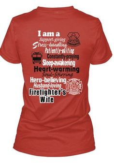 Love this shirt!  #firefighterwife