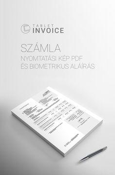 Tablet Invoice Mobil üzleti alkalmazások kereskedő és szolgáltató cégeknek. Számla nyomtatási kép PDF és biometrikus aláírás  http://tabletinvoice.com/index.php/biometrikus-alairas
