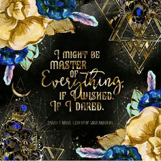 A Court of Mist and Fury by Sarah J Maas A Court Of Wings And Ruin, A Court Of Mist And Fury, Sarah J Maas Books, Throne Of Glass Series, Pillow Quotes, Empowering Quotes, Book Fandoms, The Conjuring, Book Nerd