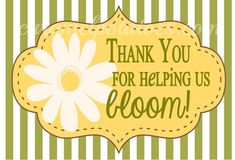 Thank You for helping us BLOOM {free} Printable Tag for Teacher Appreciation Gifts and Mothers Day