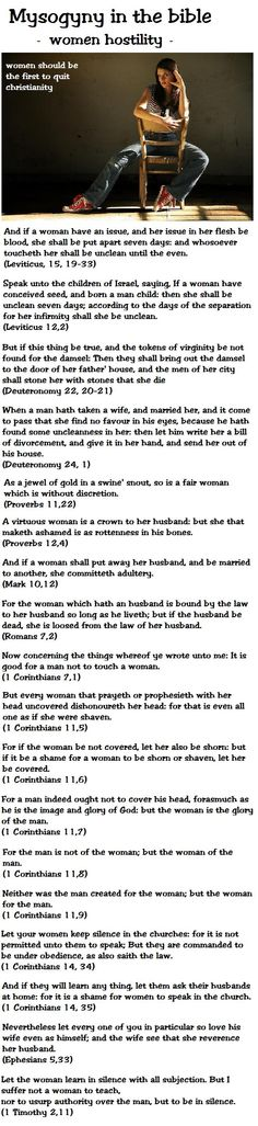 Women and the bible. Women should be the first to quit christianity. Mysogyny in the bible.  1 Corinthians and 1 Timothy verses about women.