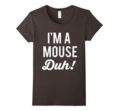 Women's Halloween I'm A Mouse Duh! T-Shirt Small Asphalt - Brought to you by Avarsha.com