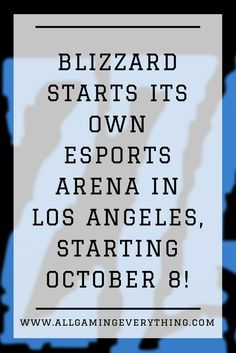 Home To Overwatch, Hearthstone And Other Blizzard Games' Competitions