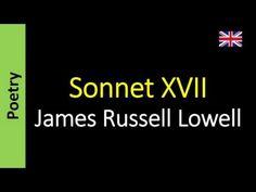 Poetry (EN) - Poesia (PT) - Poesía (ES) - Poésie (FR): Sonnet XVII - James Russell Lowell