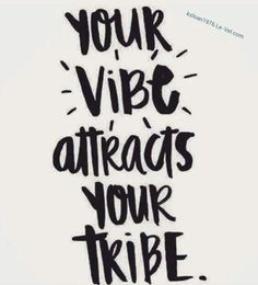 Your vibe attracts your tribe words цитаты, красивые цитаты, мысли. The Words, Cool Words, Positive Vibes, Positive Quotes, Motivational Quotes, Inspirational Quotes, Yoga Quotes, Positive Mind, Silly Quotes