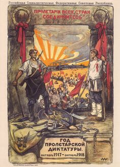 """""""The 1st anniversary of the proletarian dictatorship. October 1917 - October 1918."""""""